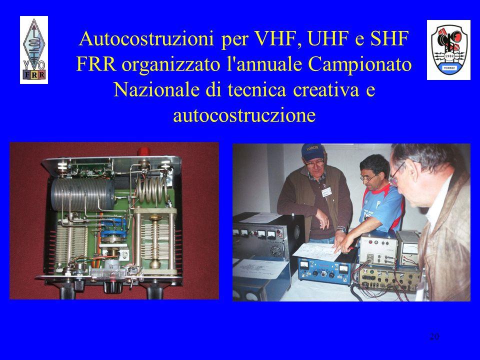 20 Autocostruzioni per VHF, UHF e SHF FRR organizzato l'annuale Campionato Nazionale di tecnica creativa e autocostruczione
