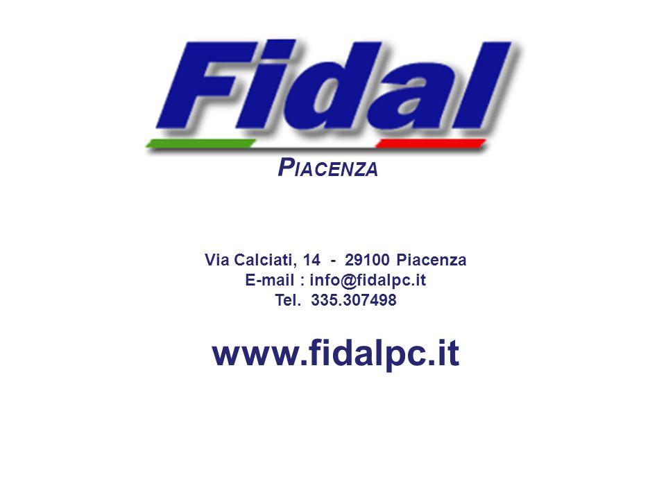 P IACENZA Via Calciati, 14 - 29100 Piacenza E-mail : info@fidalpc.it Tel. 335.307498 www.fidalpc.it