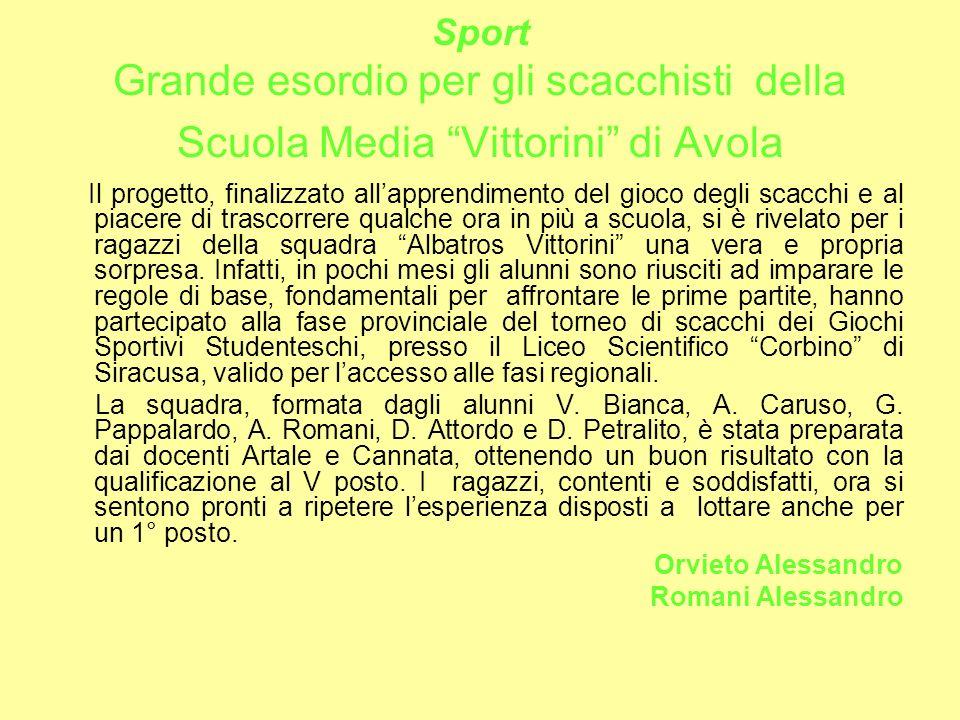 Sport Campionato di pallavolo: la Vittorini non riesce a trionfare Le ragazze della scuola media Vittorini sono state sconfitte nel campionato di pall