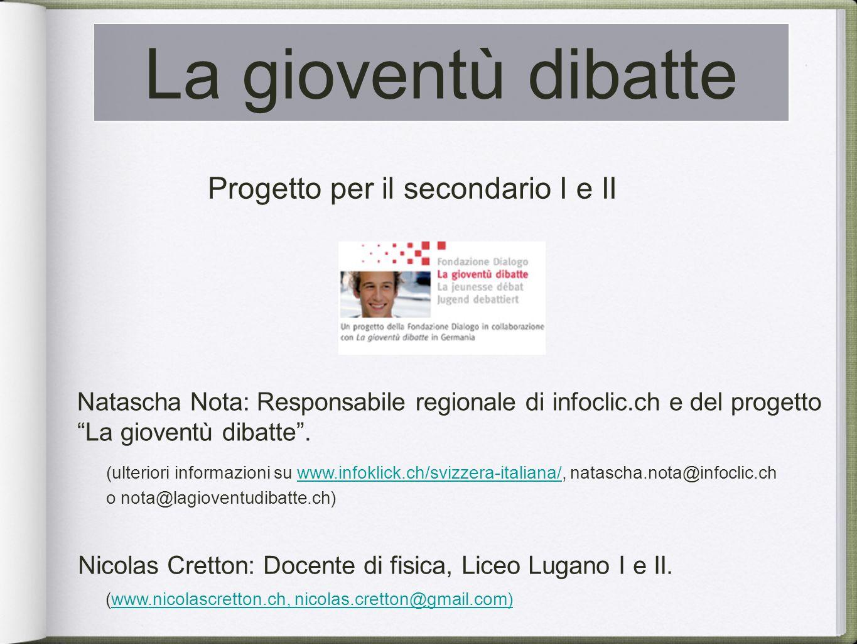 Natascha Nota: Responsabile regionale di infoclic.ch e del progetto La gioventù dibatte.
