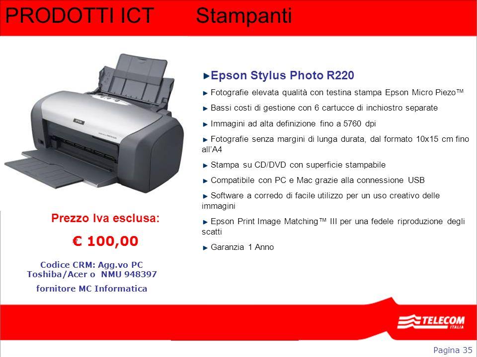 PRODOTTI ICTStampanti Epson Stylus Photo R220 Fotografie elevata qualità con testina stampa Epson Micro Piezo Bassi costi di gestione con 6 cartucce d