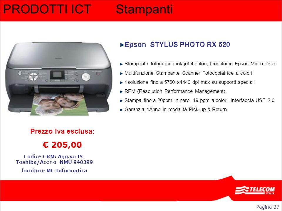 PRODOTTI ICTStampanti Epson STYLUS PHOTO RX 520 Stampante fotografica ink jet 4 colori, tecnologia Epson Micro Piezo Multifunzione Stampante Scanner F