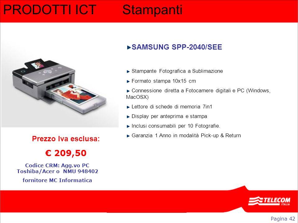 PRODOTTI ICTStampanti SAMSUNG SPP-2040/SEE Stampante Fotografica a Sublimazione Formato stampa 10x15 cm Connessione diretta a Fotocamere digitali e PC