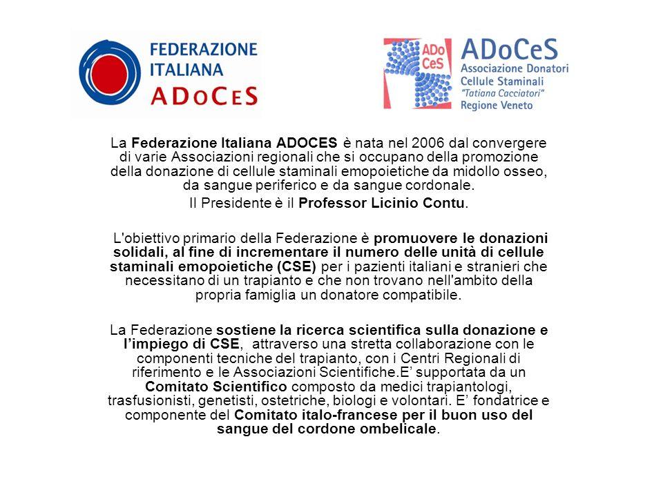 La Federazione Italiana ADOCES è nata nel 2006 dal convergere di varie Associazioni regionali che si occupano della promozione della donazione di cellule staminali emopoietiche da midollo osseo, da sangue periferico e da sangue cordonale.