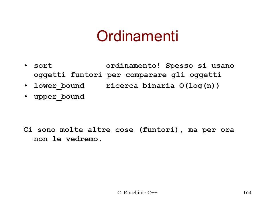 C.Rocchini - C++164 Ordinamenti sortordinamento.