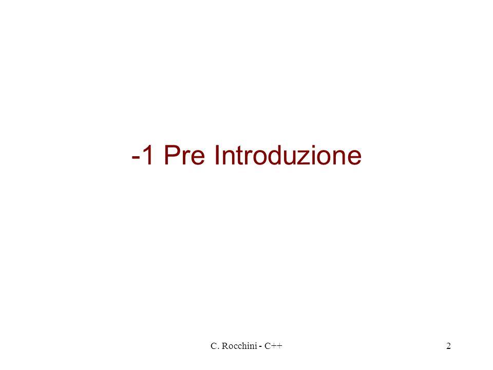 C. Rocchini - C++2 -1 Pre Introduzione