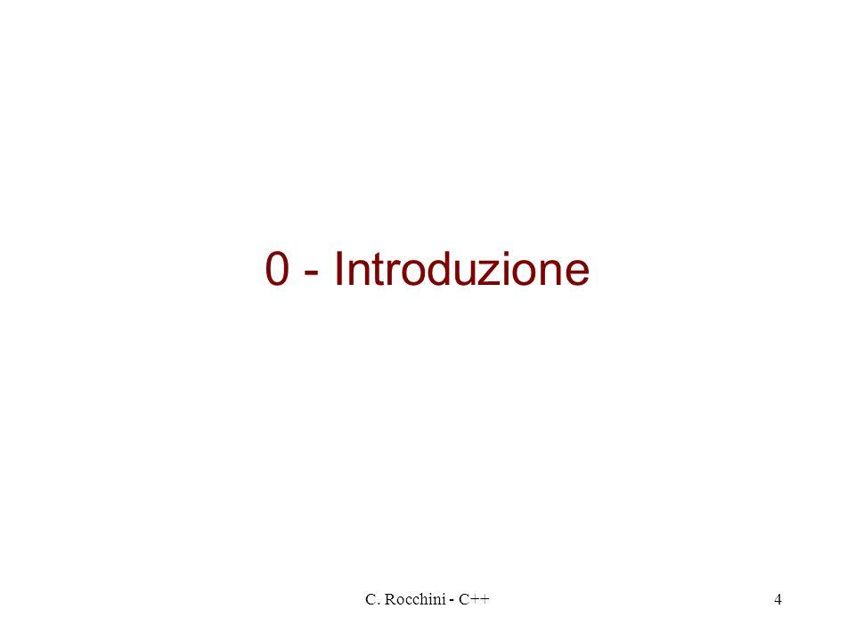 C. Rocchini - C++4 0 - Introduzione