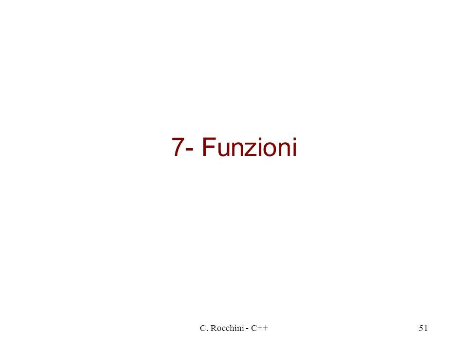 C. Rocchini - C++51 7- Funzioni