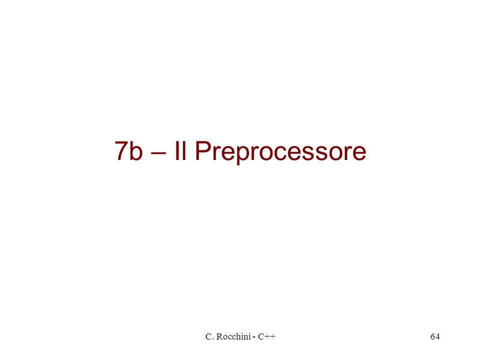 C. Rocchini - C++64 7b – Il Preprocessore