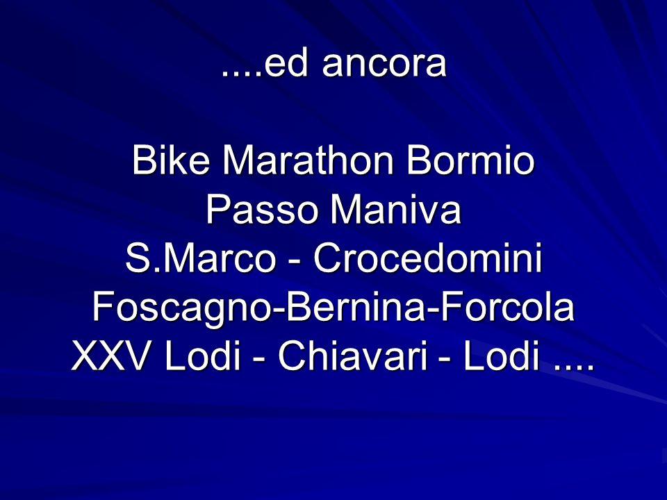 Andrea Ferrarini Enrico Mazzola Stefano Taurini Gipo Cremascoli Angelo Pallavera Patrizio Ovena Giulio Eletti Maratona delle Dolomiti