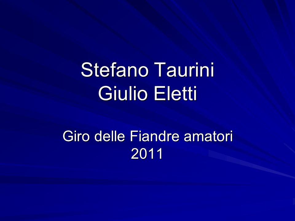 Stefano Taurini Giulio Eletti Giro delle Fiandre amatori 2011