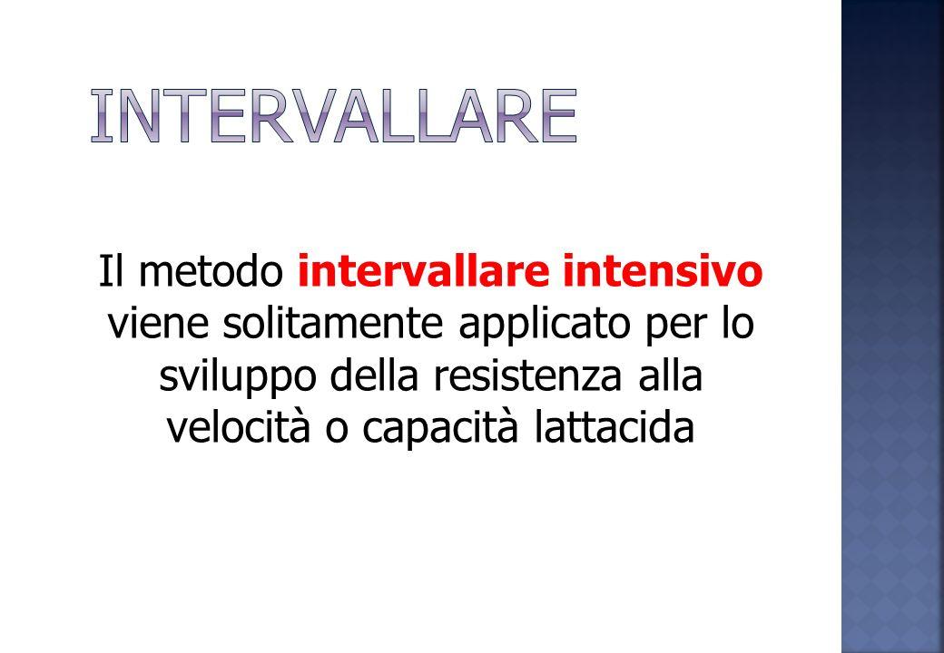 Il metodo intervallare estensivo viene utilizzato per sviluppare la potenza aerobica, attraverso prove: lunghe 2000,1500,1000m medie 800, 600m brevi 4