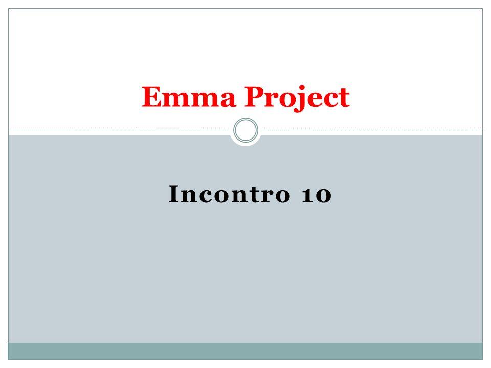 Incontro 10 Emma Project