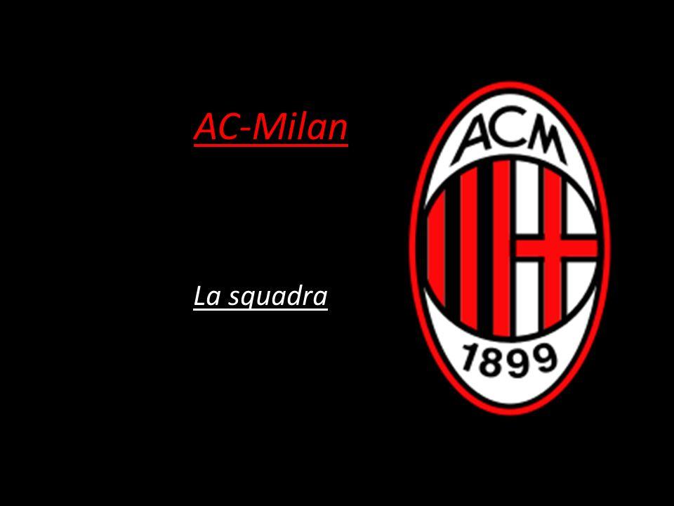 L Associazione Calcio Milan, nota semplicemente come Milan, è una società calcistica di Milano, fondata il 16 dicembre 1899.