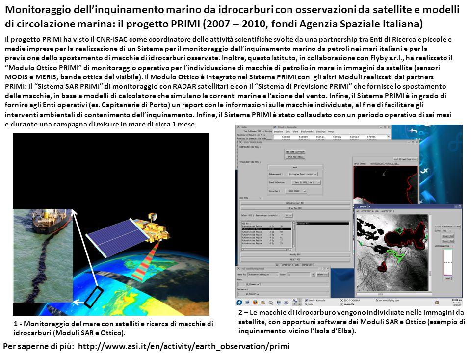 Monitoraggio dellinquinamento marino da idrocarburi con osservazioni da satellite e modelli di circolazione marina: il progetto PRIMI (2007 – 2010, fo