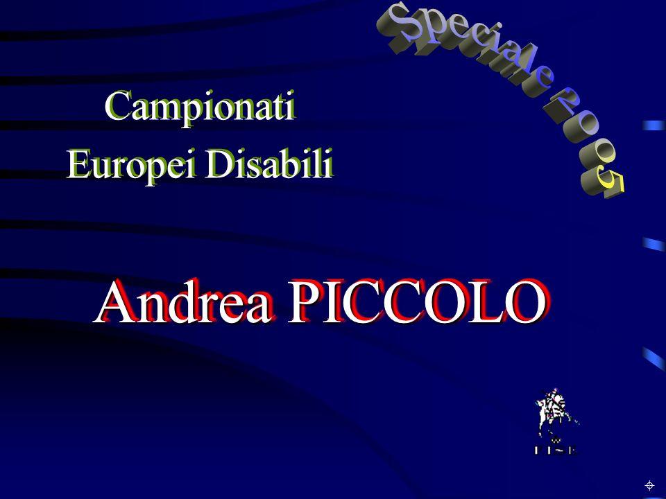 Andrea PICCOLO Campionati Europei Disabili Campionati Europei Disabili