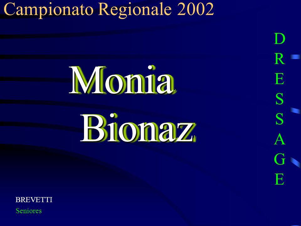 BREVETTI Seniores Monia Bionaz Campionato Regionale 2002 DRESSAGEDRESSAGE