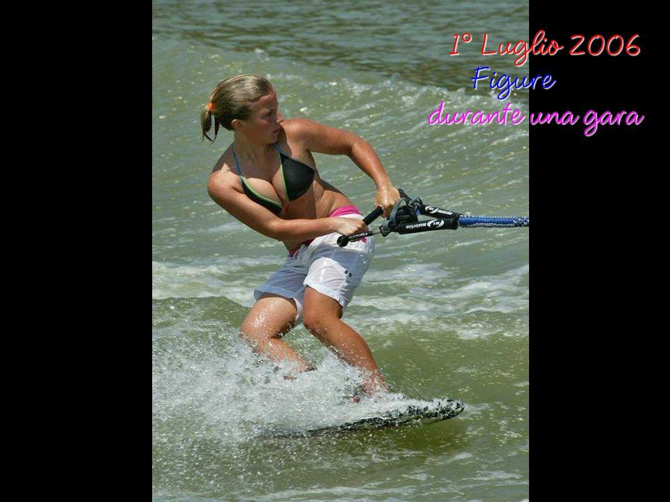 1° Luglio 2006 1° Luglio 2006Figure durante una gara