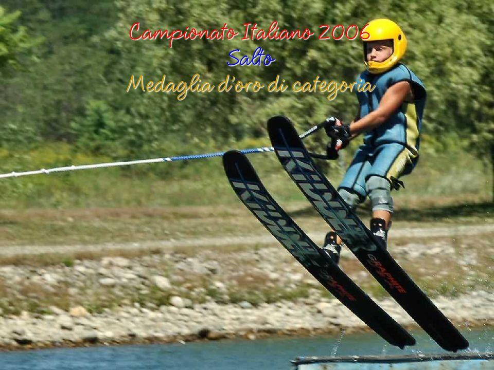 Campionato Italiano 2007 dal 28 al 29 Luglio Medagliere di Marialuisa Pajni Medaglie di categoria In Salto doro (34.5 m) In Figure dargento (4 a Corda 14) In Slalom dargento (4730 punti) In Combinata doro