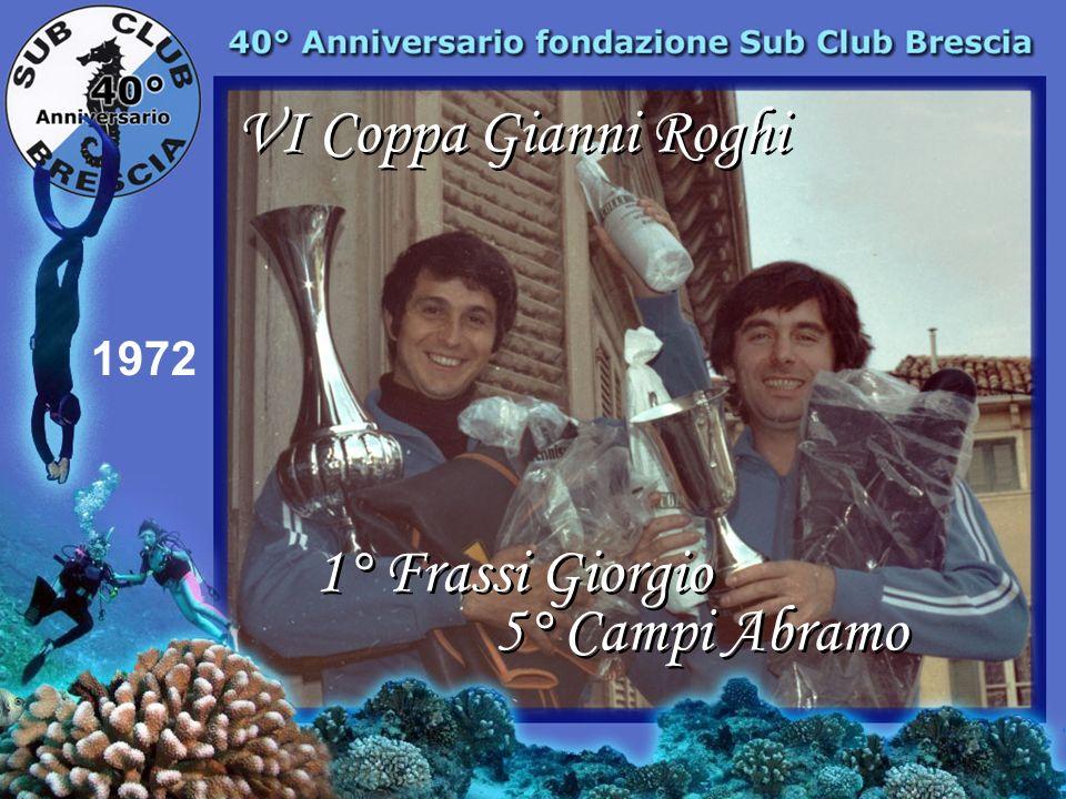1971 Campionato Provinciale Bogliaco Primi posti per Sub Club Brescia 5° Taglietti Franco 3° Fantoni Franco 1° Palazzo Roberto 6° Morandini Silvano