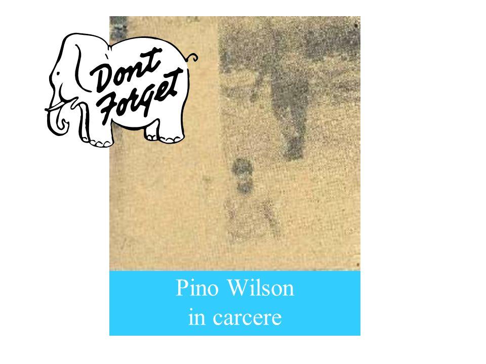 Pino Wilson in carcere