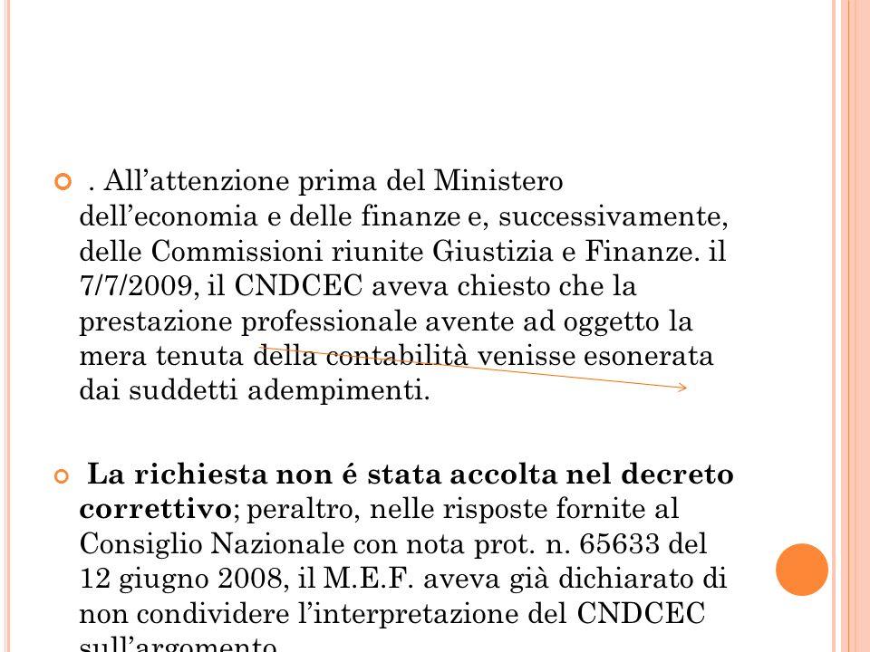 Allattenzione prima del Ministero delleconomia e delle finanze e, successivamente, delle Commissioni riunite Giustizia e Finanze.