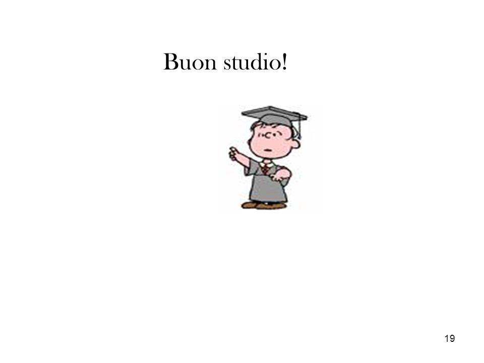 19 Buon studio!