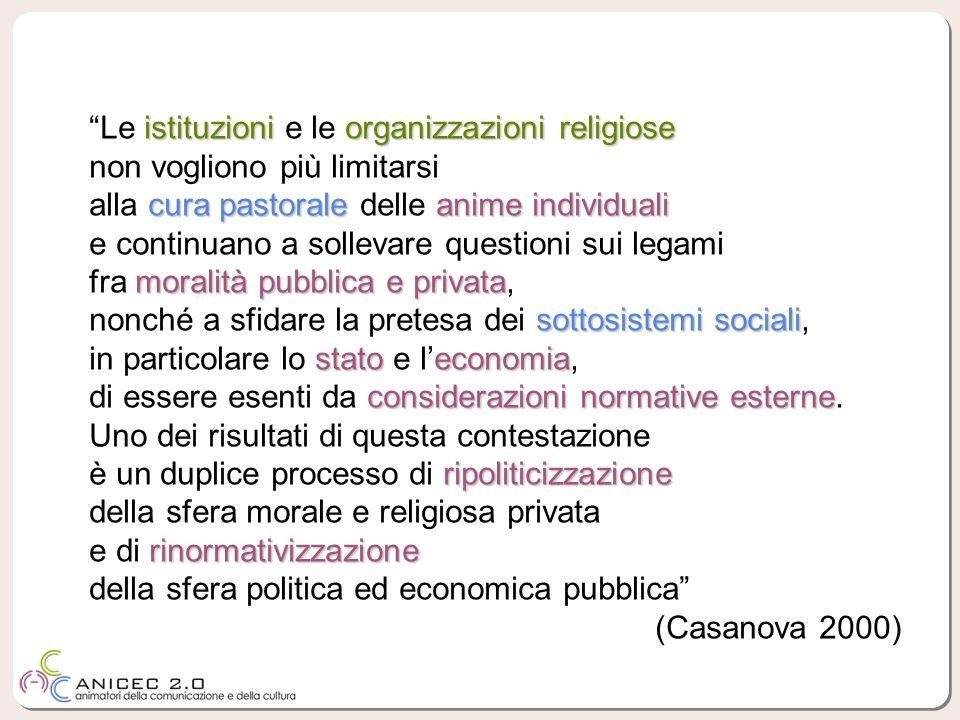 istituzioniorganizzazioni religiose Le istituzioni e le organizzazioni religiose non vogliono più limitarsi cura pastoraleanime individuali alla cura