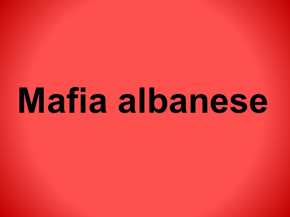 Mafia albanese