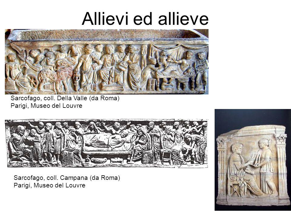 Allievi ed allieve Sarcofago, coll.Della Valle (da Roma) Parigi, Museo del Louvre Sarcofago, coll.