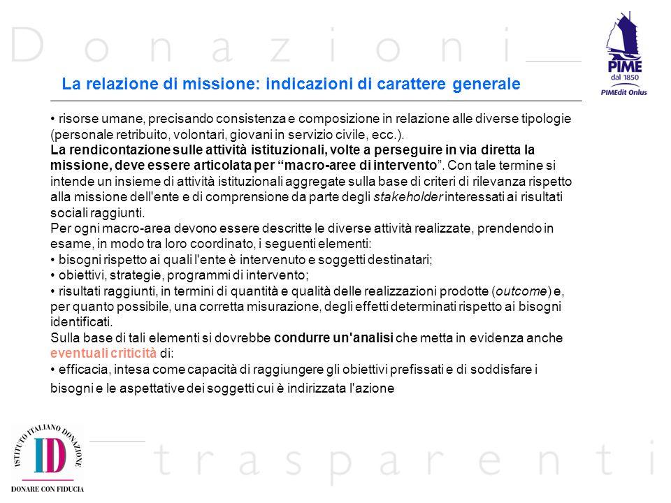 La relazione di missione: indicazioni di carattere generale risorse umane, precisando consistenza e composizione in relazione alle diverse tipologie (