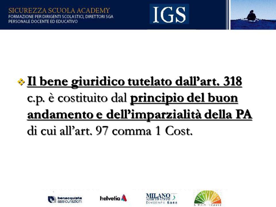 108 Il bene giuridico tutelato dallart.318 c.p.