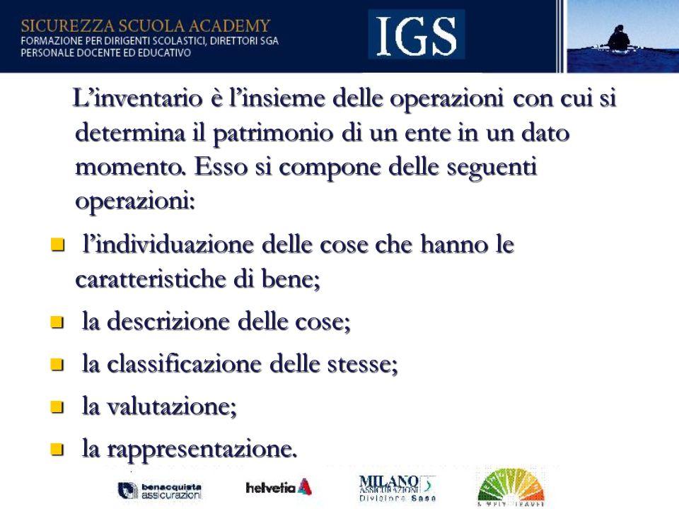 16 Linventario è linsieme delle operazioni con cui si determina il patrimonio di un ente in un dato momento.