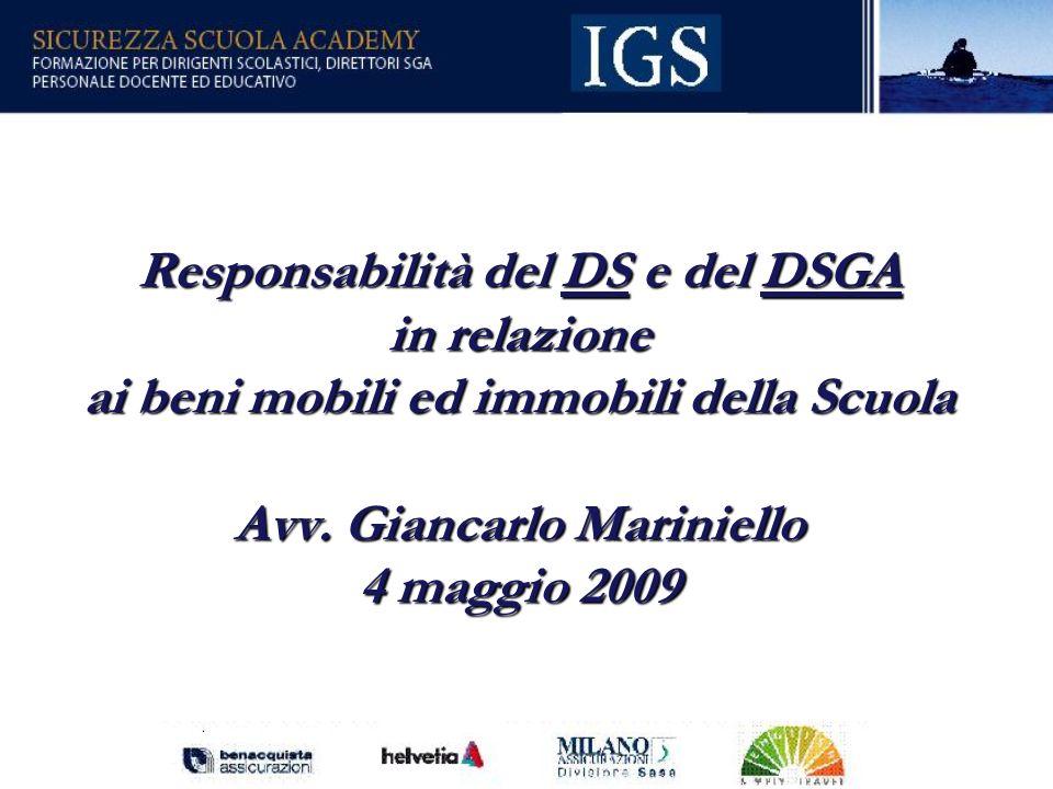 2 Responsabilità del DS e del DSGA in relazione ai beni mobili ed immobili della Scuola Avv.