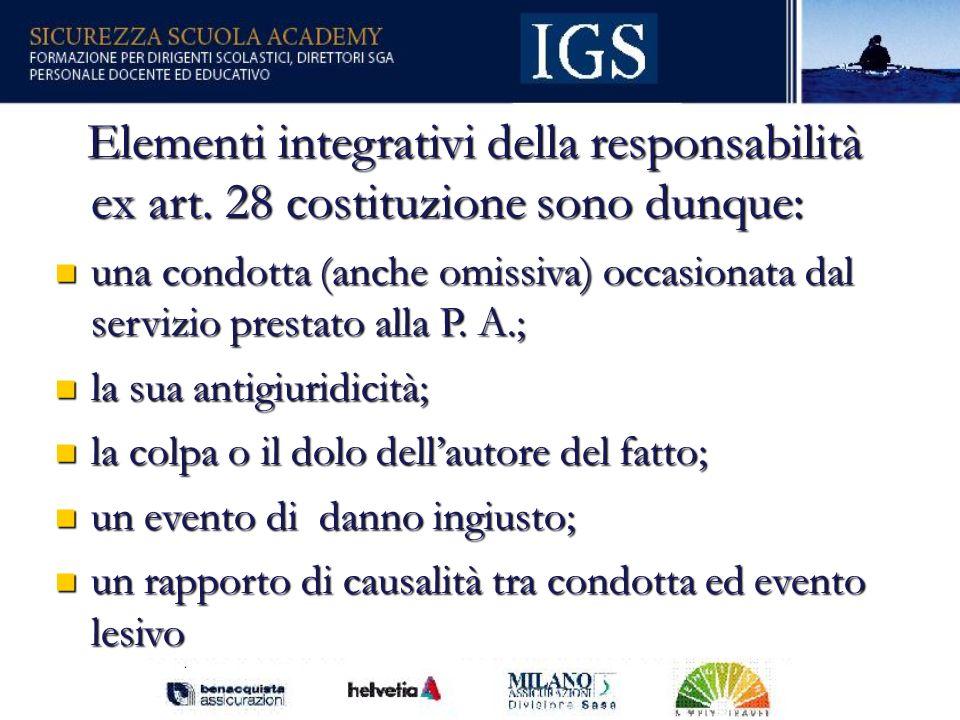21 Elementi integrativi della responsabilità ex art.