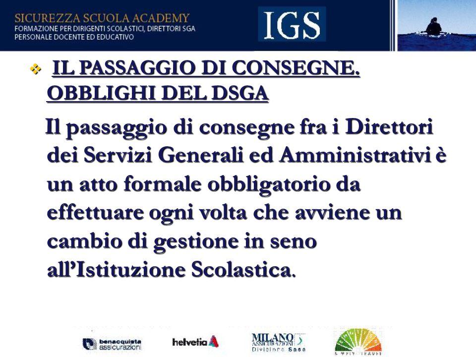 57 IL PASSAGGIO DI CONSEGNE.OBBLIGHI DEL DSGA IL PASSAGGIO DI CONSEGNE.