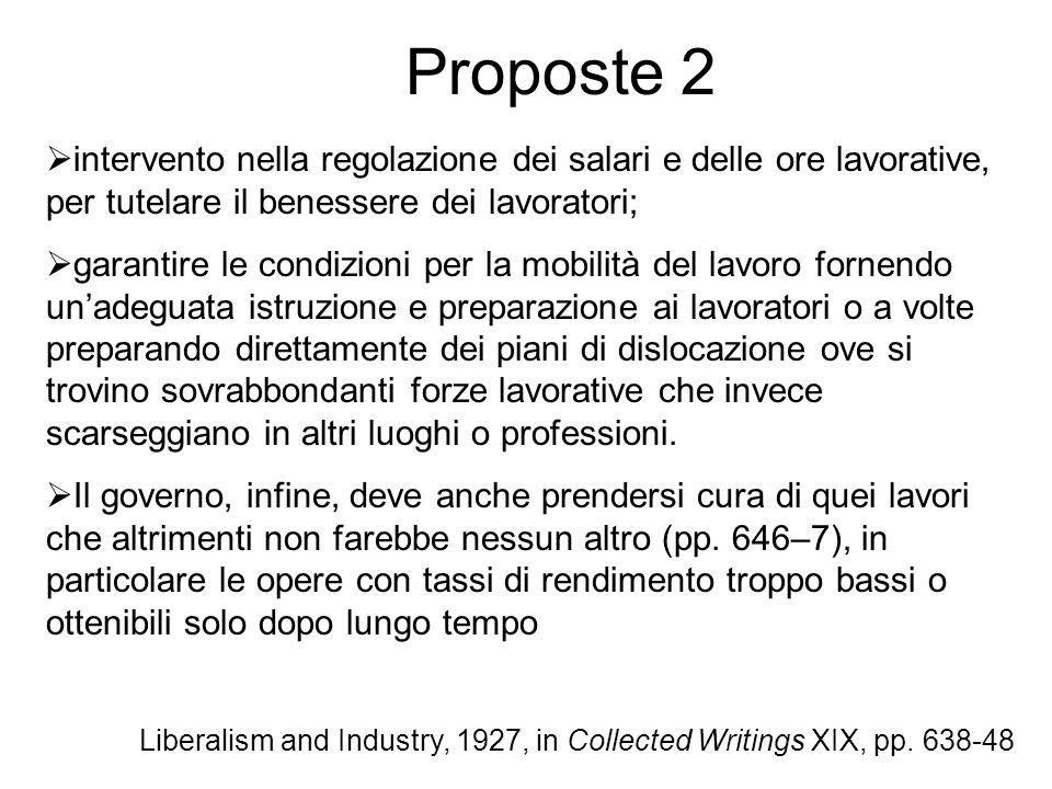 Proposte 2 intervento nella regolazione dei salari e delle ore lavorative, per tutelare il benessere dei lavoratori; garantire le condizioni per la mo
