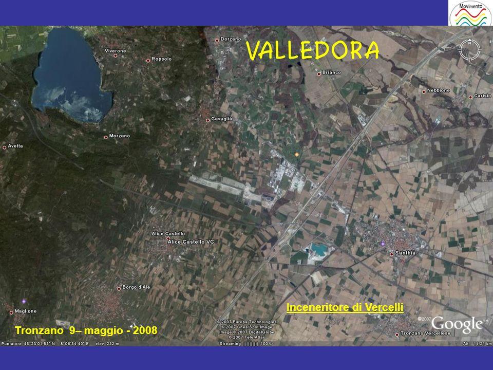 Tronzano 9– maggio - 2008 Inceneritore di Vercelli