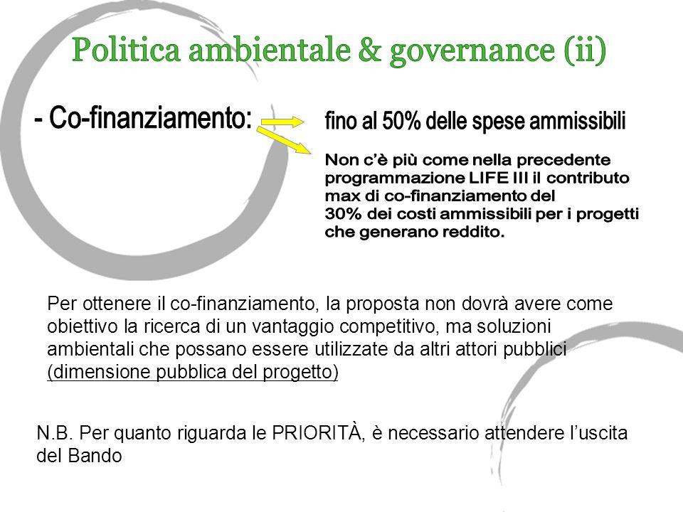 Per ottenere il co-finanziamento, la proposta non dovrà avere come obiettivo la ricerca di un vantaggio competitivo, ma soluzioni ambientali che possano essere utilizzate da altri attori pubblici (dimensione pubblica del progetto) N.B.