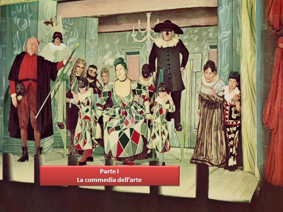 La commedia dell arte è nata in Italia nel XVI secolo, ed è rimasta popolare sino al XVIII secolo.