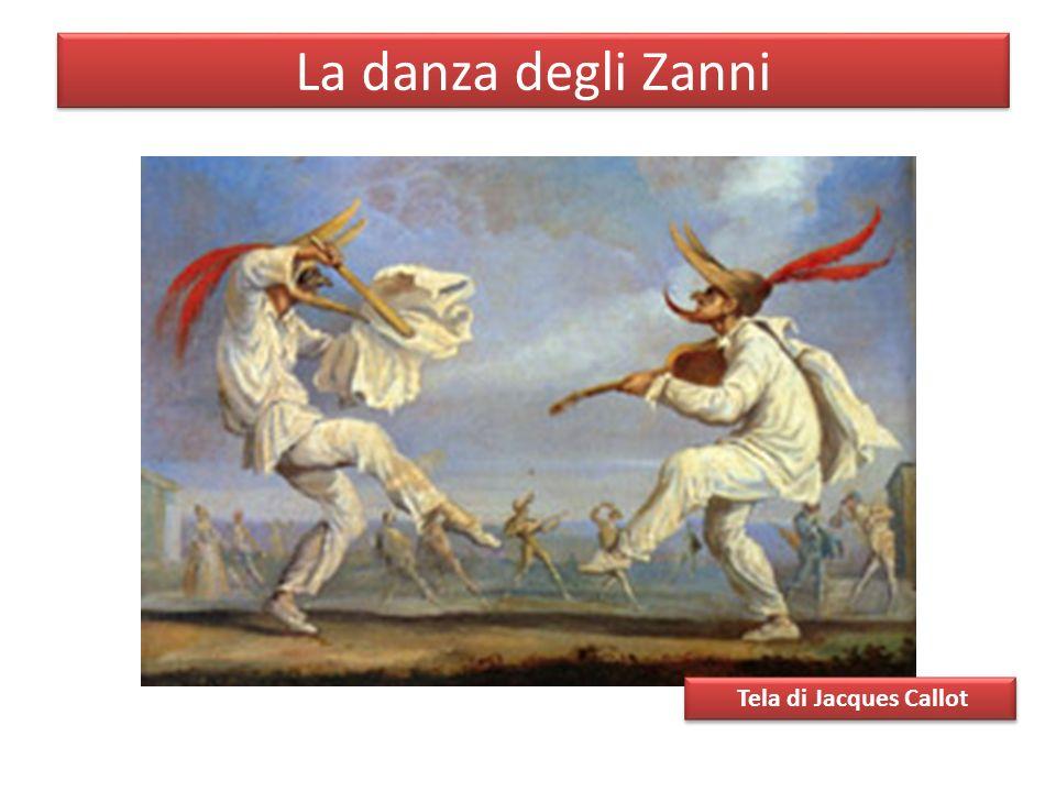 La danza degli Zanni Tela di Jacques Callot