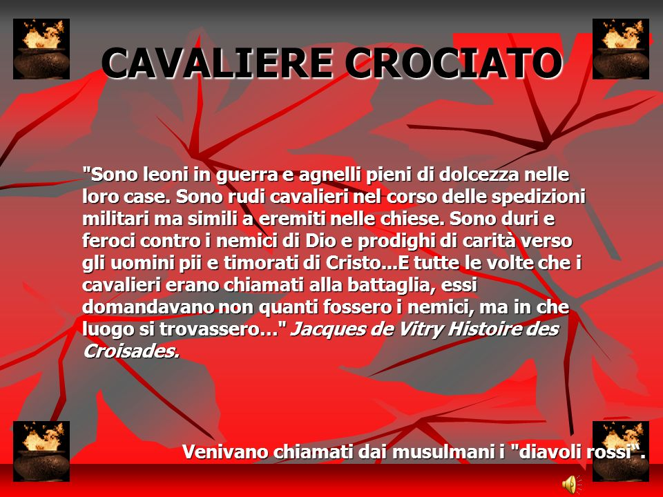 SITI UTILIZZATI PER LA PRESENTAZIONE TESTO: www.templaricavalieri.it http://it.wikipedia.org Romanzi letti in classe IMMAGINI: www.templaricavalieri.it Motore di ricerca GOOGLE