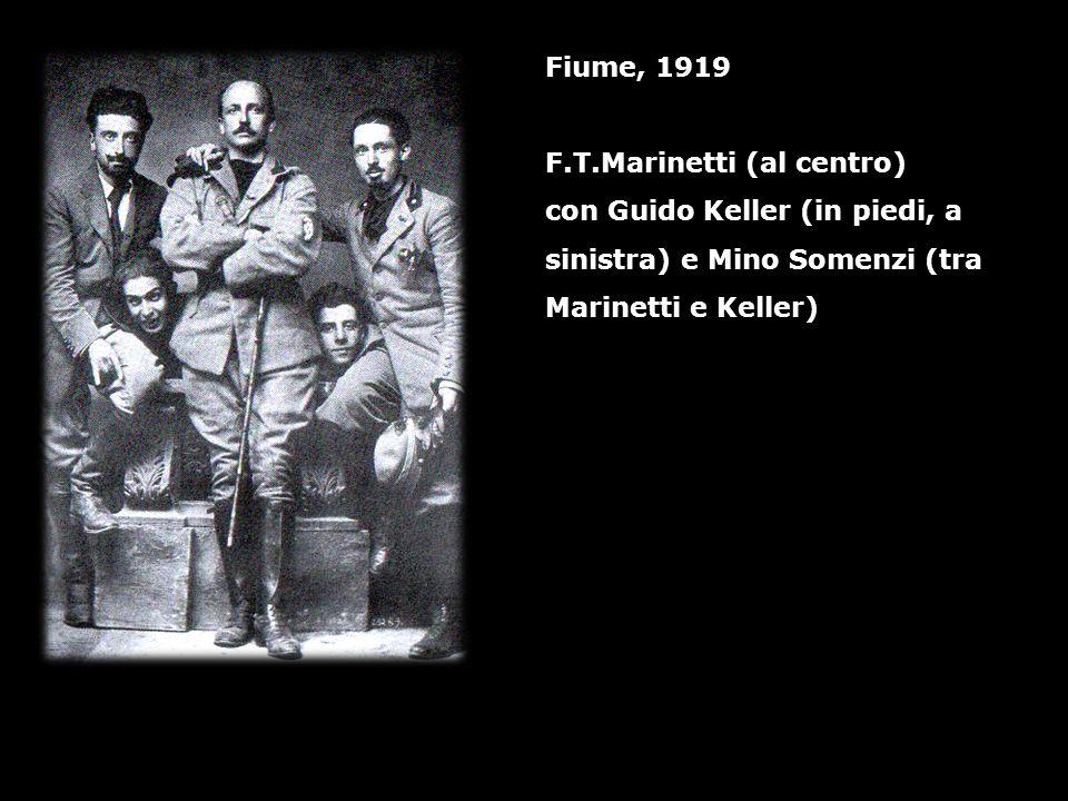 Fiume, 1919 F.T.Marinetti (al centro) con Guido Keller (in piedi, a sinistra) e Mino Somenzi (tra Marinetti e Keller)