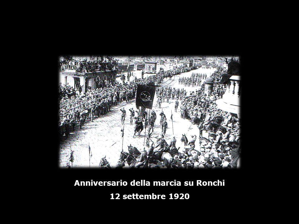 Anniversario della marcia su Ronchi 12 settembre 1920