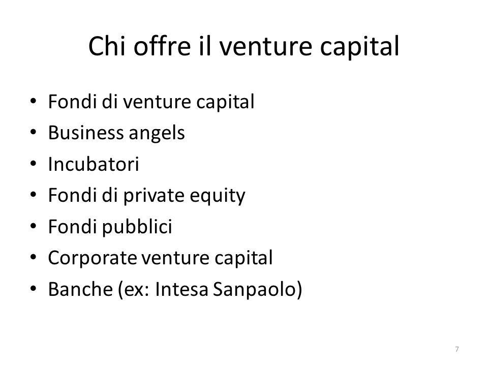Fondi di venture capital Elementi strutturali: Fondo Management company Investitori (limited partners) Società partecipate 8