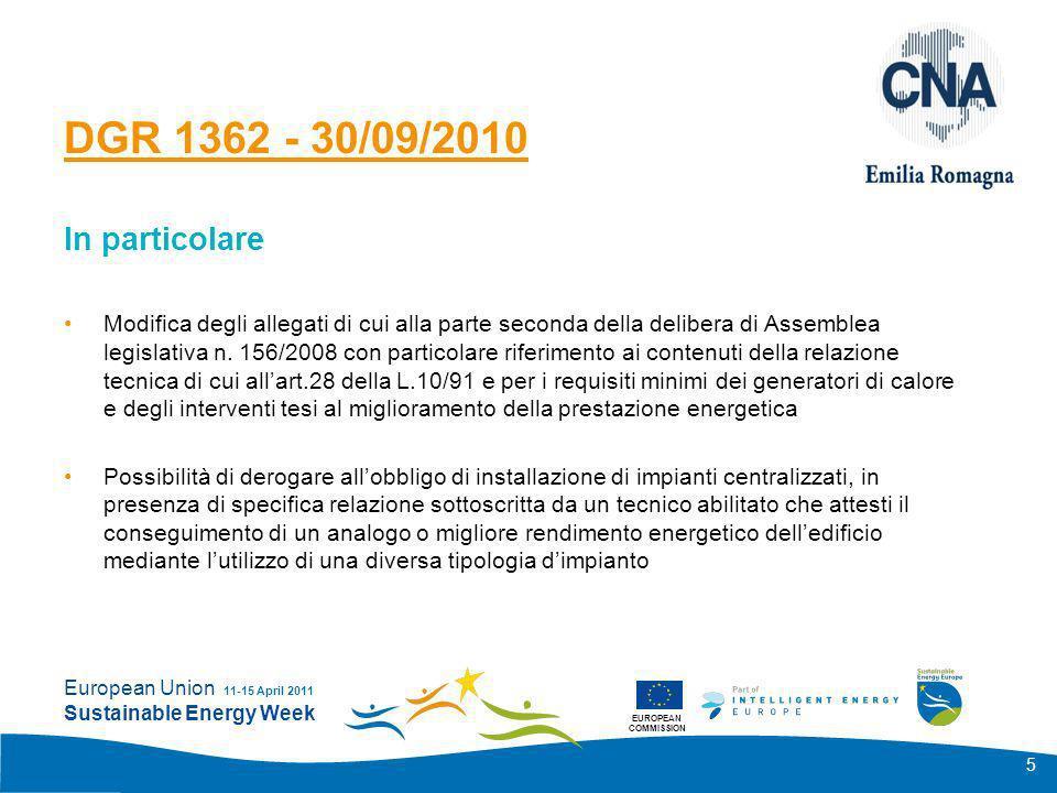 EUROPEAN COMMISSION European Union Sustainable Energy Week 11-15 April 2011 6 Legge 10/91, Art.