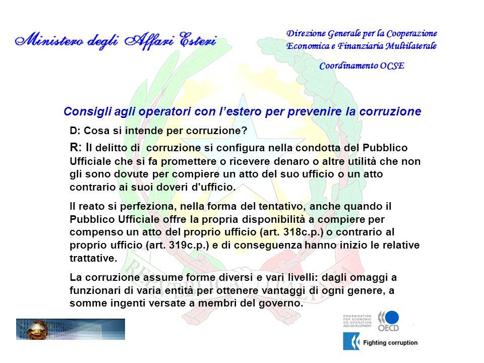 Consigli agli operatori con lestero per prevenire la corruzione D:Cosè la convenzione OCSE contro la corruzione.