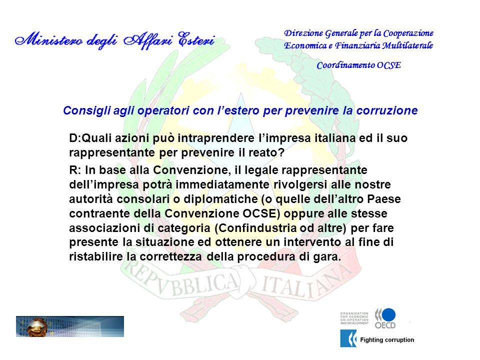 Consigli agli operatori con lestero per prevenire la corruzione D:Quali azioni può intraprendere limpresa italiana ed il suo rappresentante per preven
