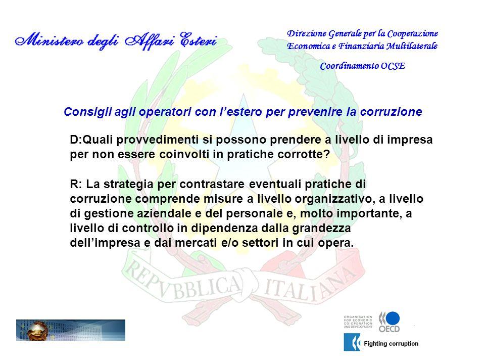 Consigli agli operatori con lestero per prevenire la corruzione D:Quali provvedimenti si possono prendere a livello di impresa per non essere coinvolt