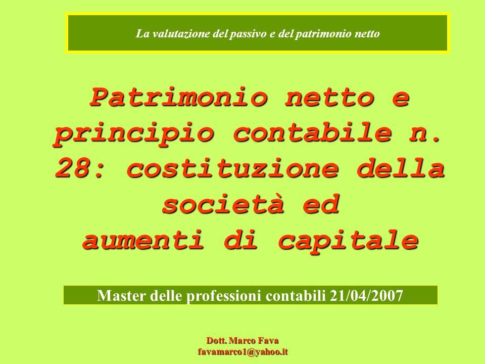 Dott.Marco Fava favamarco1@yahoo.it Patrimonio netto e principio contabile n.